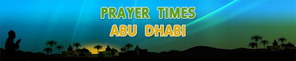 prayer times abu dhabis